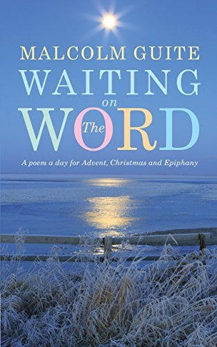 Waiting on the Word: A poem a day for Advent, Christmas and Epiphany by [Malcolm Guite]