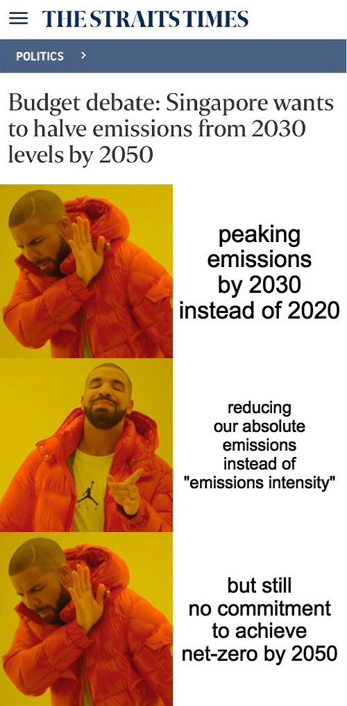 "Image may contain: 2 people, possible text that says 'POLITICS THESTRAITSTIMES Budget debate: Singapore wants to halve emissions from 2030 levels by 2050 peaking emissions by 2030 instead of 2020 reducing our absolute emissions instead of ""emissions intensity"" but but still no commitment to achieve net-zero by 2050'"