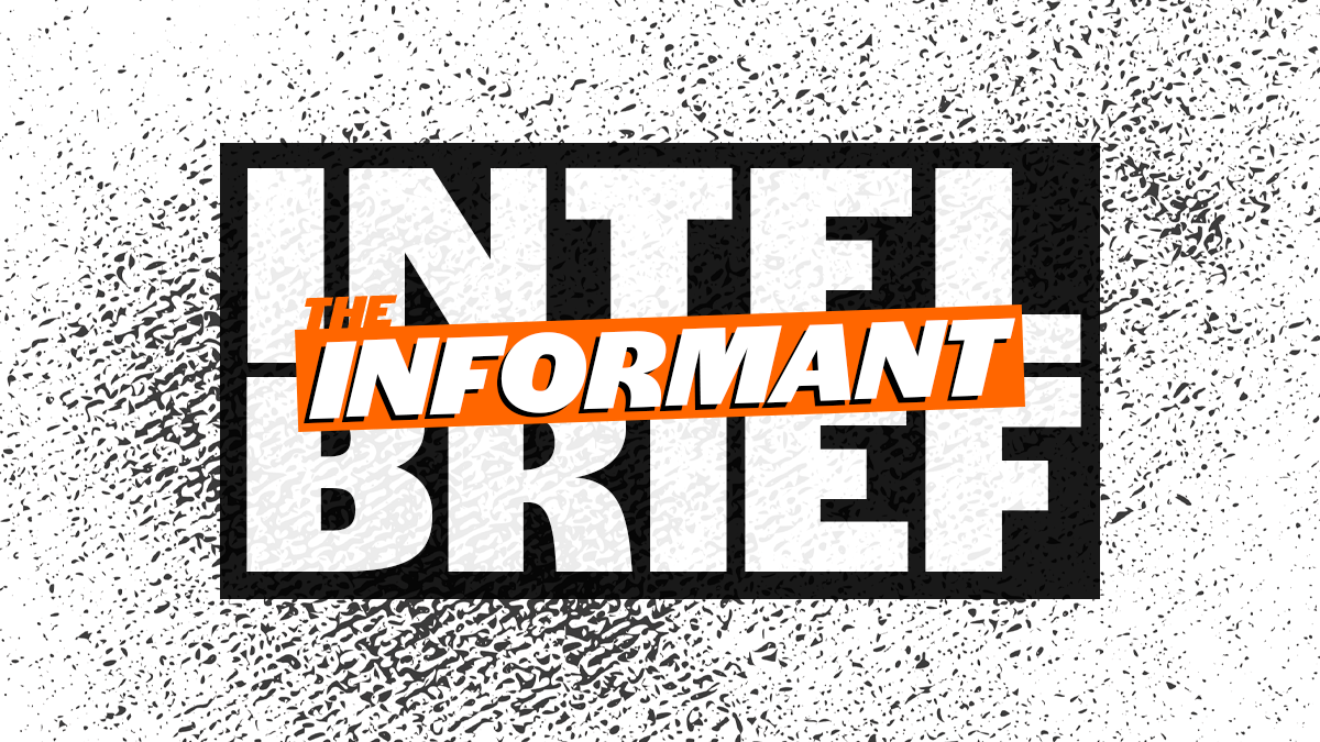 """The words """"INTEL BRIEF"""" in black and white with The Informant's logo in orange on top of it."""