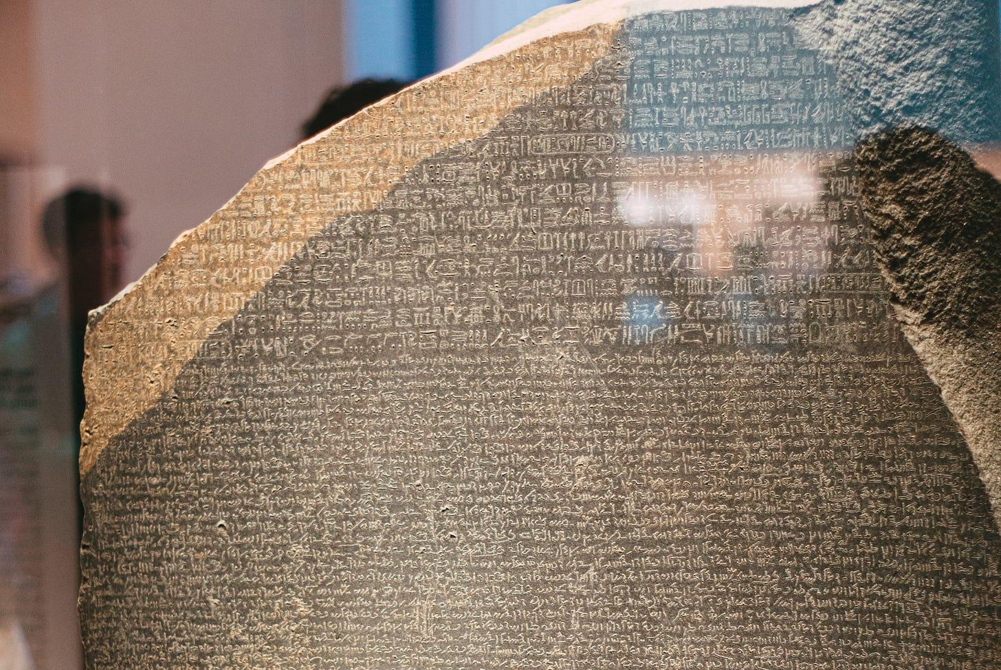 The Rosetta Stone (https://en.wikipedia.org/wiki/Rosetta_Stone) changed the course of linguistics.