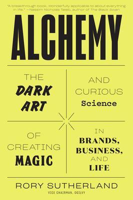 Alchemy : Rory Sutherland : 9780062388421