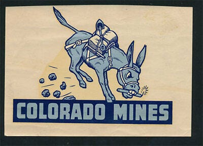 Colorado School of Mines Original 40s Decal VTG Orediggers Blaster ...