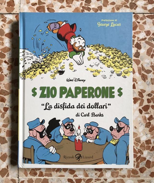 Rizzoli Lizard - Zio Paperone. La disfida dei dollari