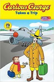 Amazon.com: Curious George Takes a Trip (CGTV Reader): 9780618884032: Rey,  H. A.: Books