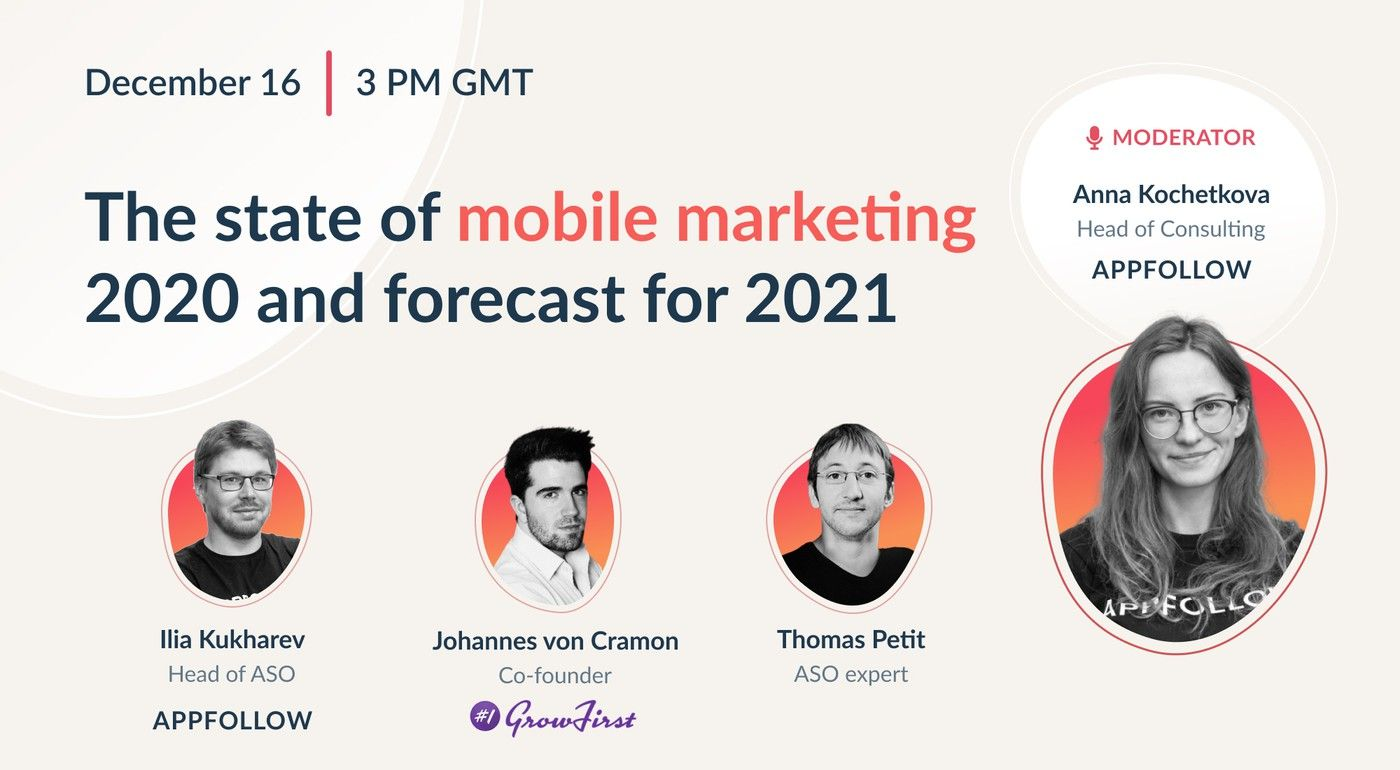 [Recording] The state of mobile marketing 2020 and forecast for 2021