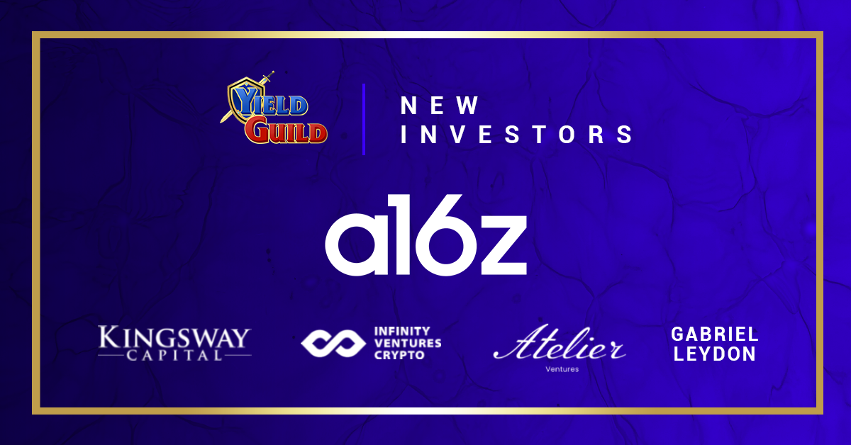YGG Raises $4.6M Led By a16z to Accelerate Play-to-Earn | by Yield Guild  Games | Yield Guild Games | Aug, 2021 | Medium