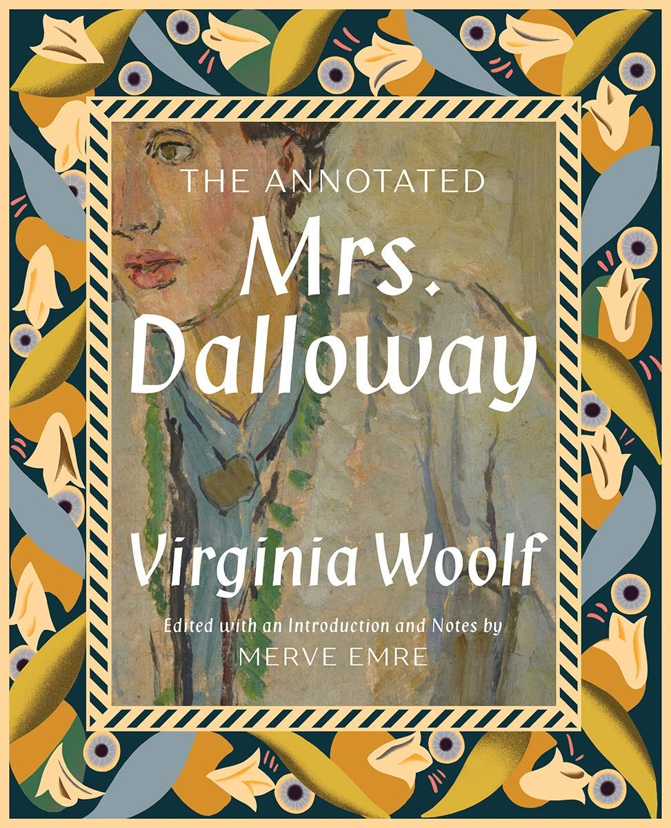 The Annotated Mrs. Dalloway: Amazon.co.uk: Merve Emre, Virginia Woolf:  9781631496769: Books