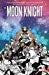 Moon Knight, Vol. 3: Birth and Death
