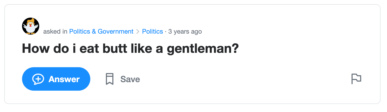 "Screengrab of Yahoo! User asking ""How do i eat butt like a gentleman?"""