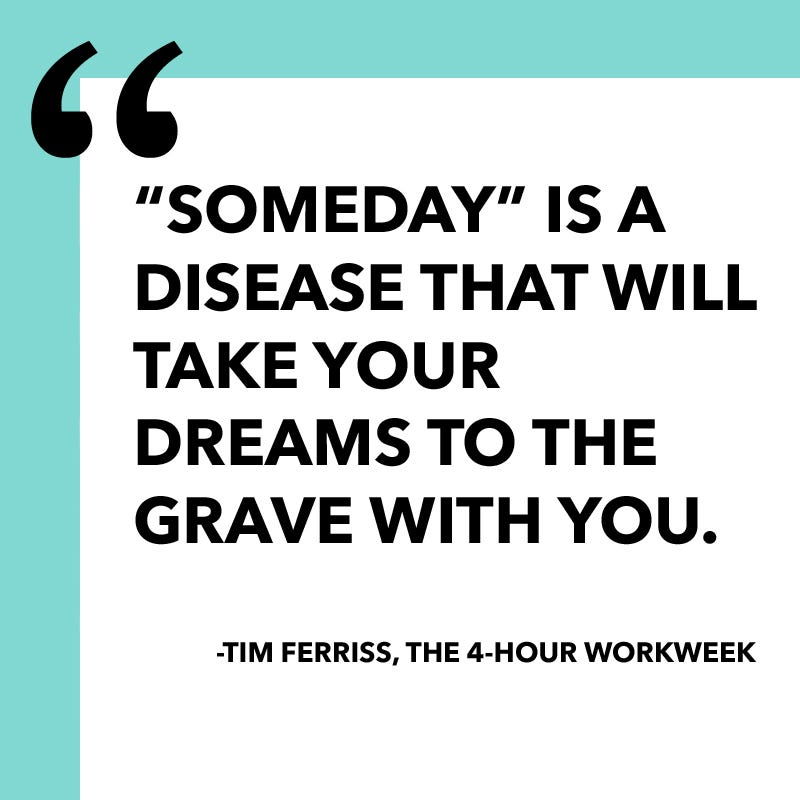 Someday Is A Disease Quote By Tim Ferriss