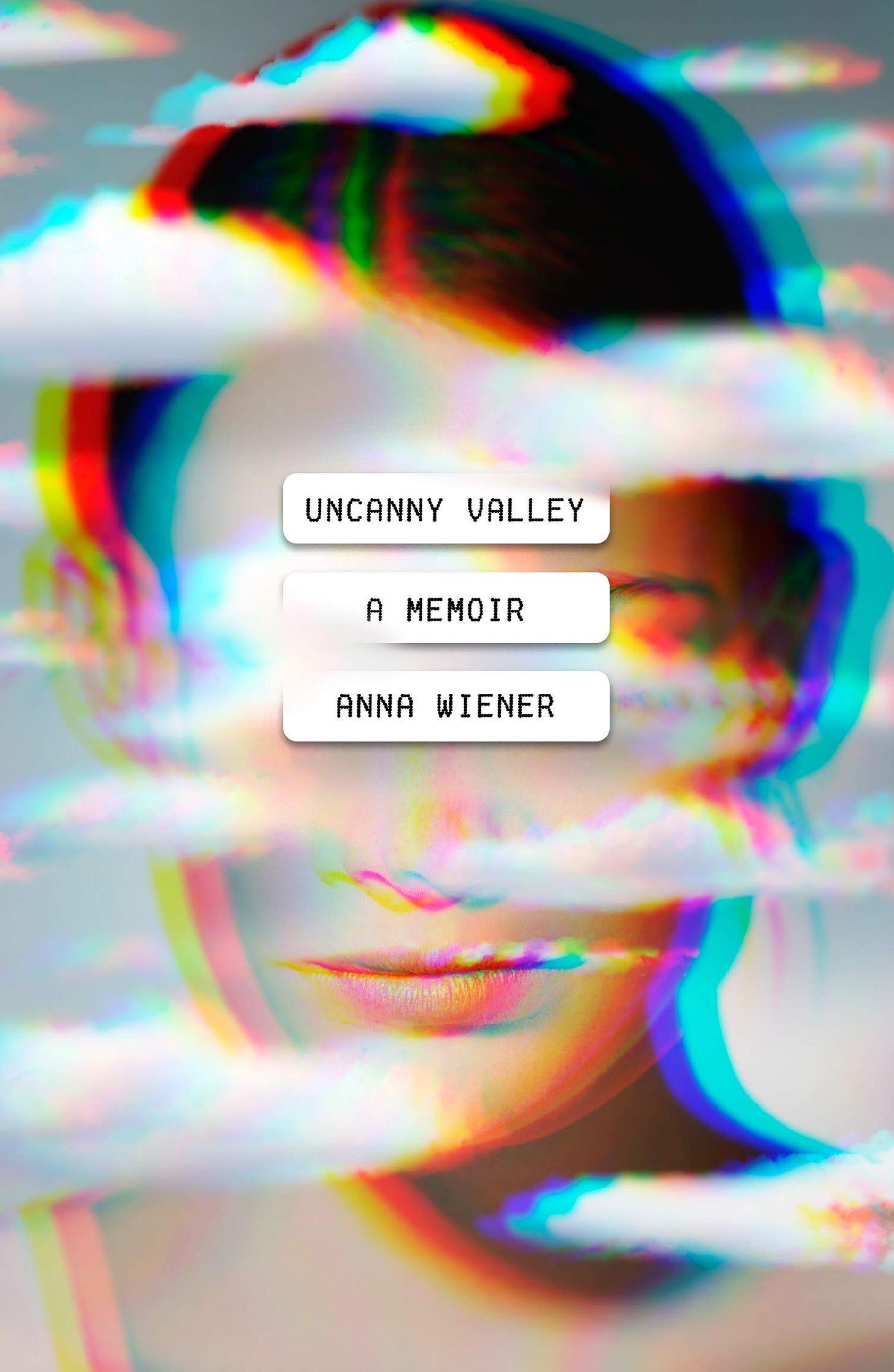 Uncanny Valley: A Memoir: Wiener, Anna: 9780374278014: Amazon.com: Books