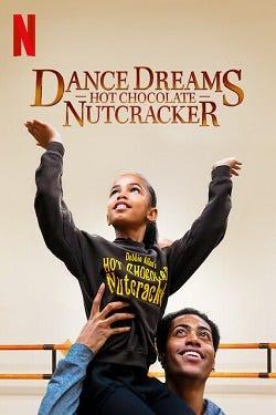 دانلود فیلم Dance Dreams: Hot Chocolate Nutcracker 2020