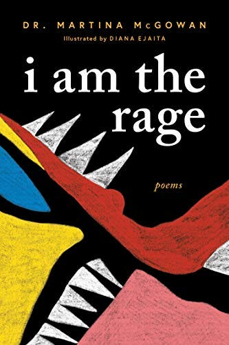 I am The Rage by [Martina McGowan, Diana Ejaita]