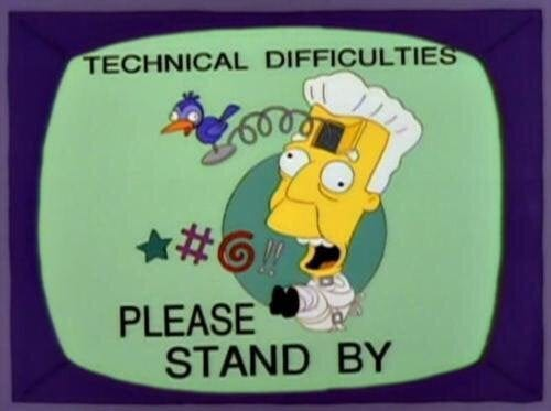 r/TheSimpsons - Technical Difficulties. Please Stand By.
