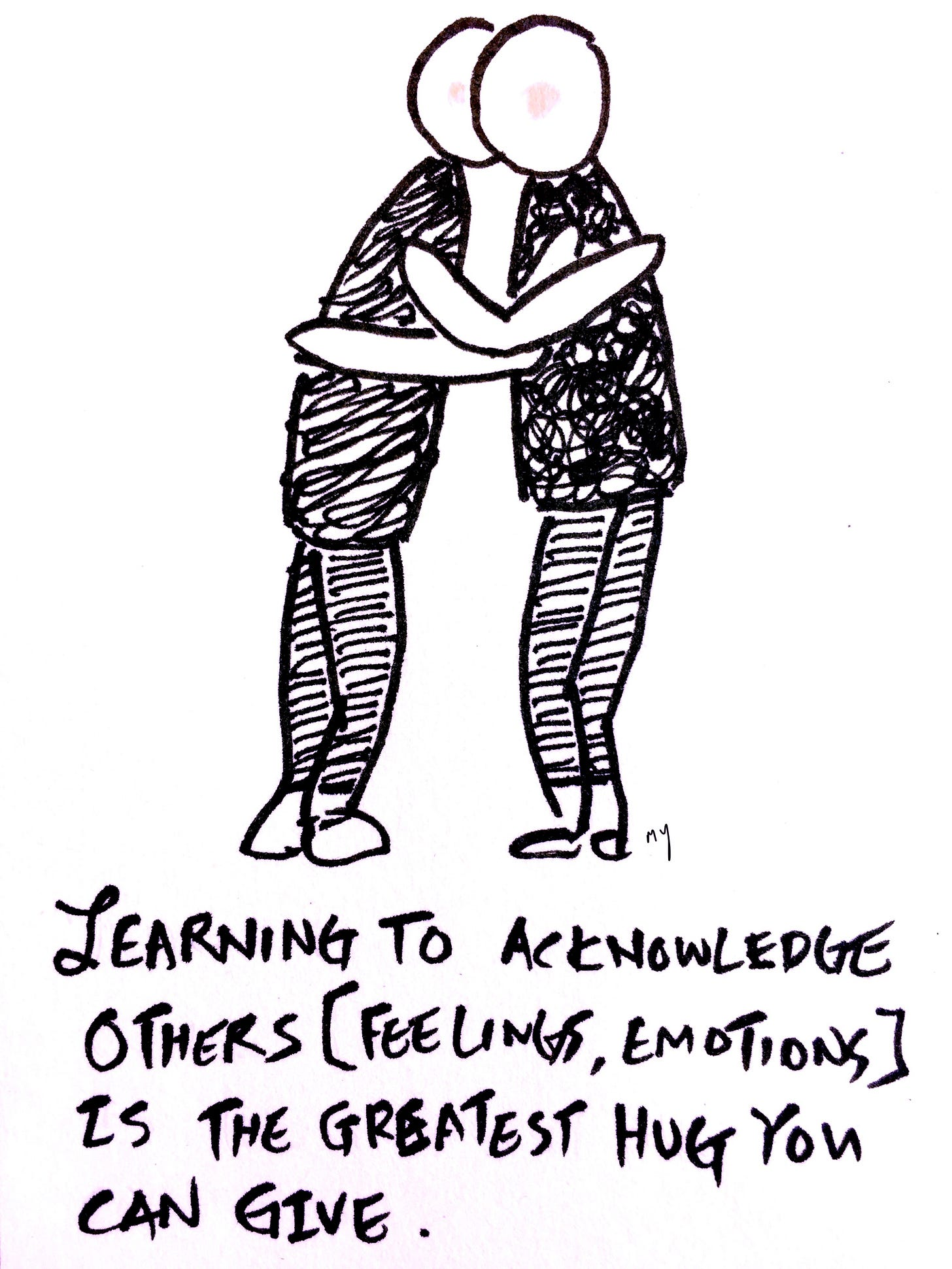 The last panel showed the two people hugging. The caption reads: Learning to acknowledge others [feelings and emotions] is the greatest hug you can give.