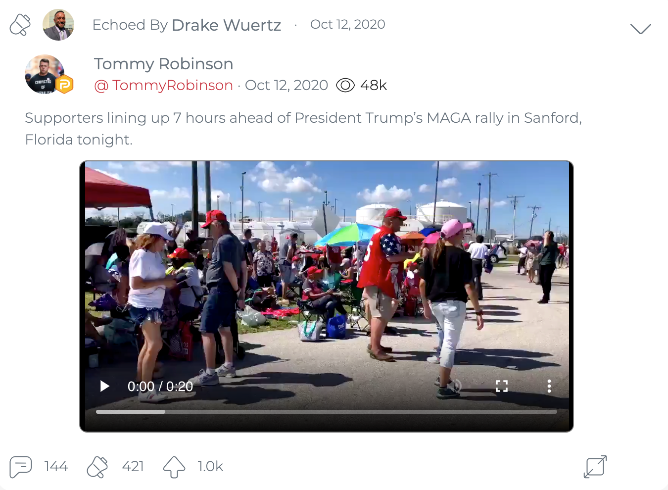 "@DrakeWuertzFLA's second ""echo"" of Tommy Robinson, sharing an October 12, 2020 post about a video of the line to get into a Donald Trump campaign rally in Sanford, Florida. (Image: Parler screenshot)"