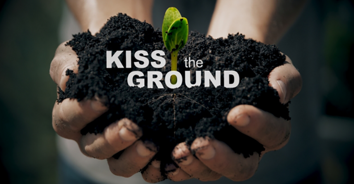 KISS THE GROUND documentary tackles climate crisis | New Hope Network