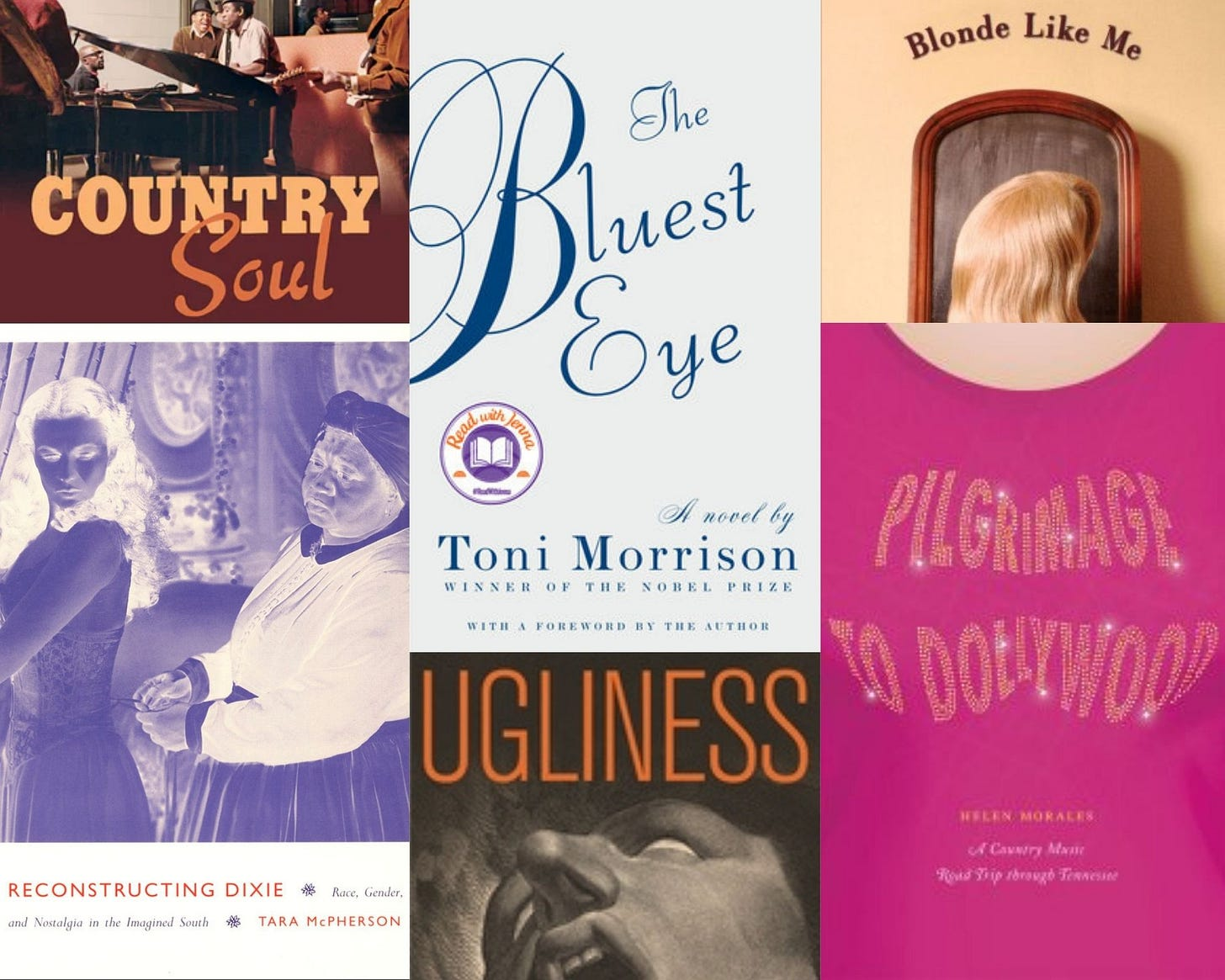 A collage of six book covers from the Dolly reading list. Those books are: Country Soul, Reconstructing Dixie, The Bluest Eye, Ugliness, Blonde Like Me, and Pilgrimage to Dollywood