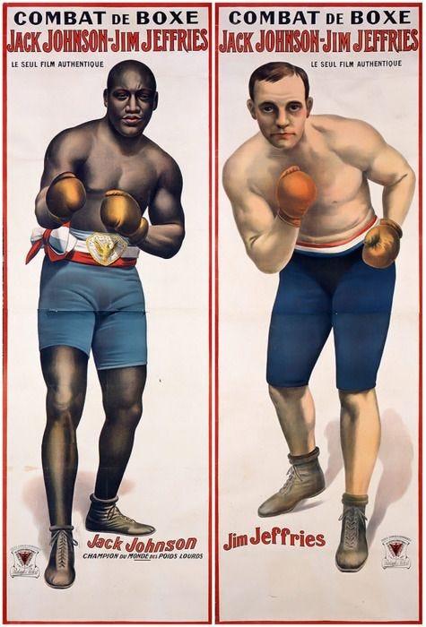 Jack Johnson - Jim Jeffries | Boxing posters, Jack johnson, Jack ...