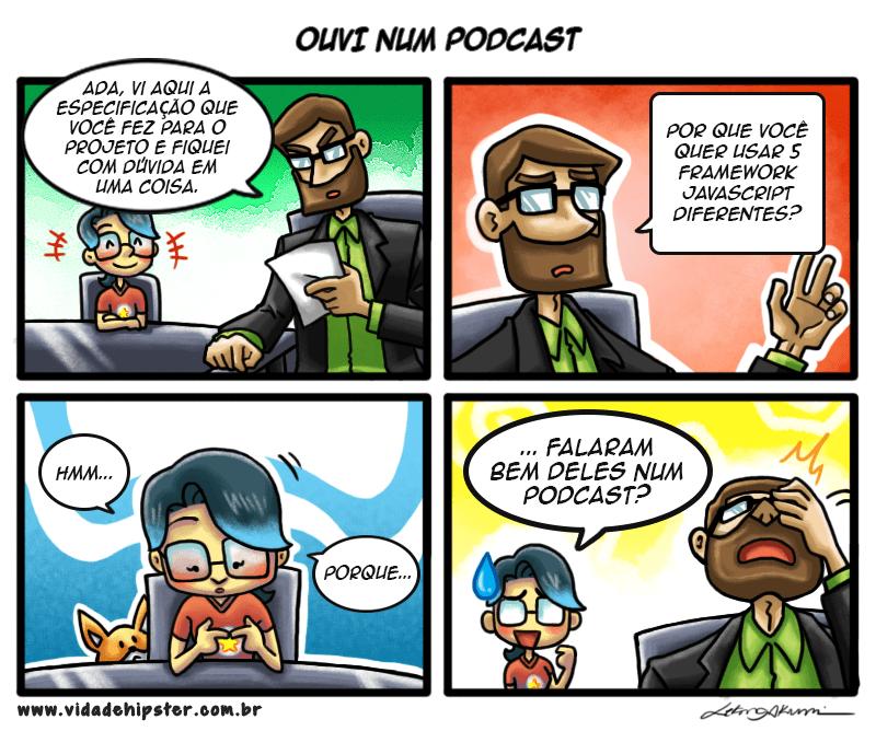 Ouvi num podcast