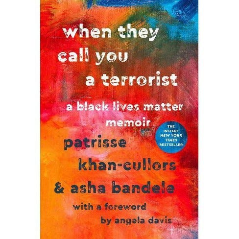 Cover of When They Call You a Terrorist by Patrisse Cullors