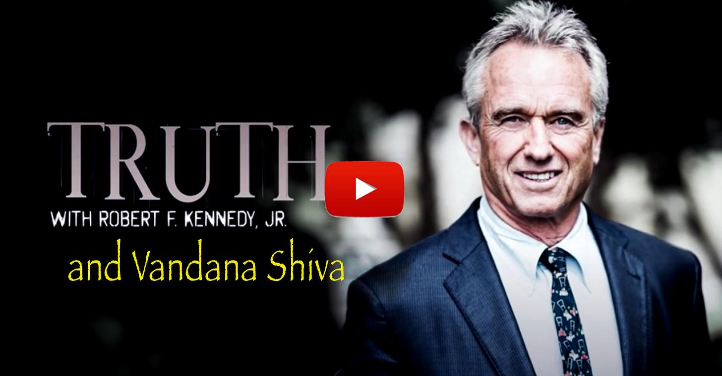 RFK, Jr. Interviews Vandana Shiva: The Gates Empire 'Will Own Everything'