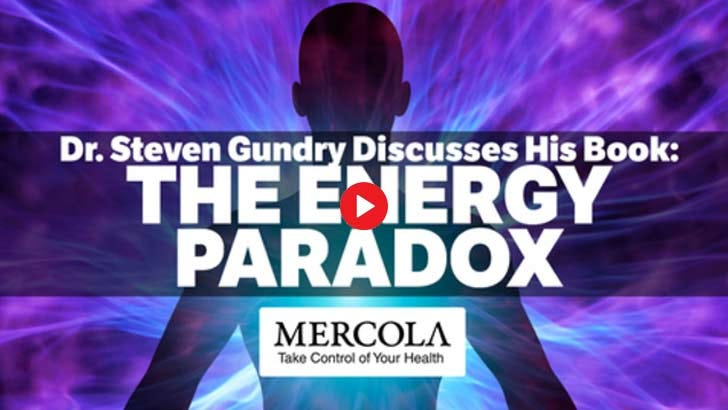 The Energy Paradox- Interview with Dr. Steven Gundry