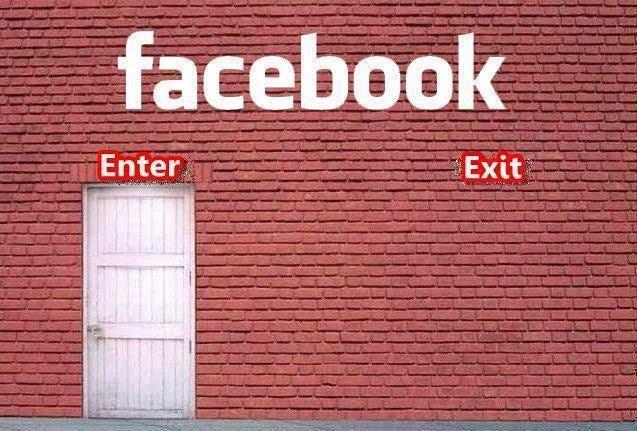In Facebook enter door but not exit door image.   Funny Images and Quotes
