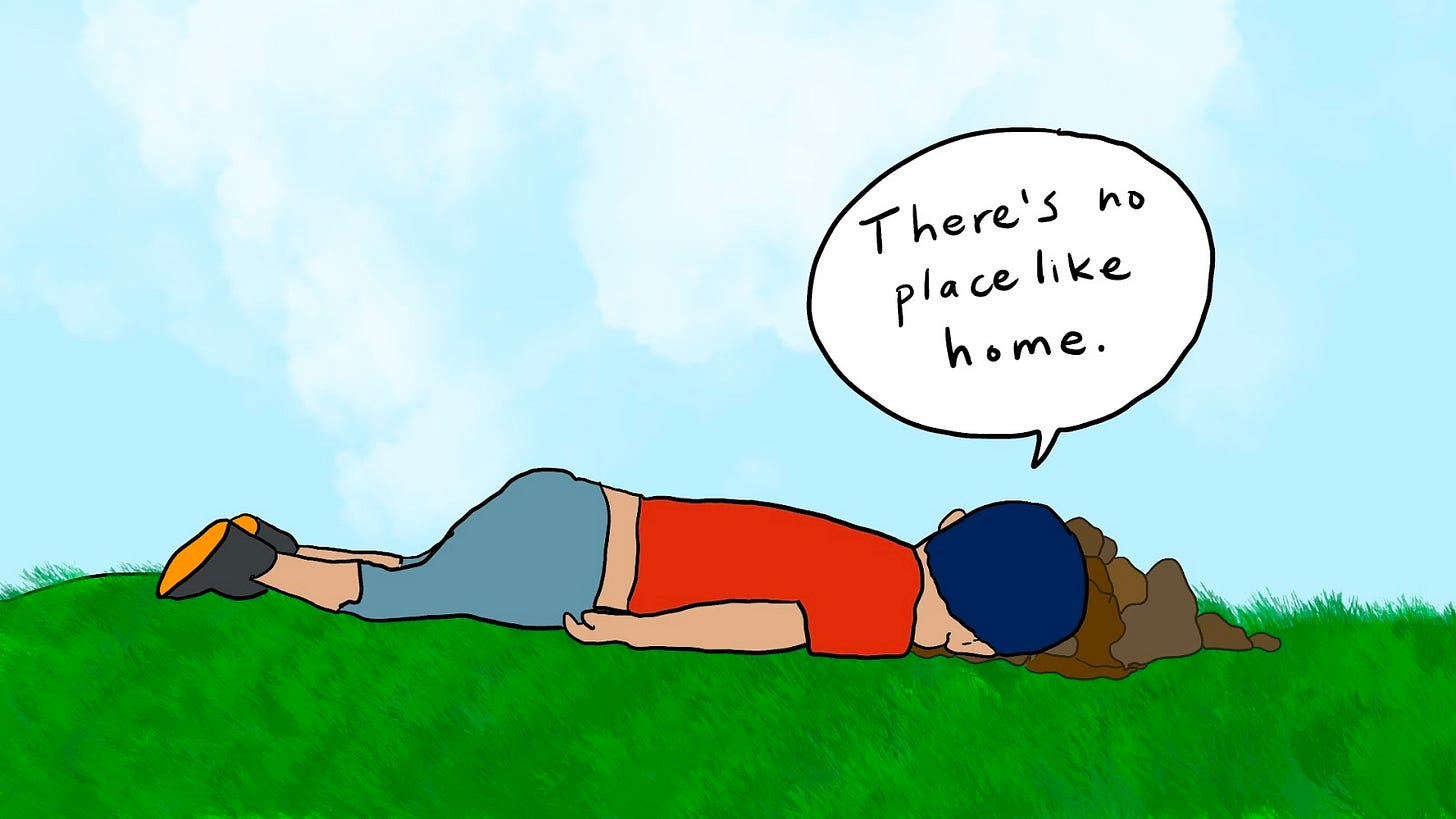 """Doodle of a young child lying face down in the grass, in a pile of horse poop. The child says, """"There's no place like home."""" It's a beautiful day out, only slightly cloudy."""