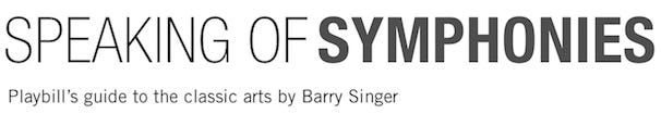 Playbill Guide To Symphony