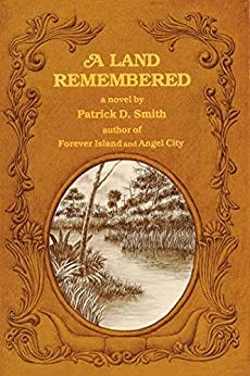 A Land Remembered by [Smith, Patrick D.,]