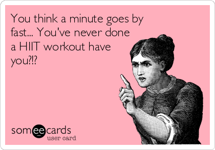 someecards.com   Workout quotes funny, Workout memes funny, Workout memes