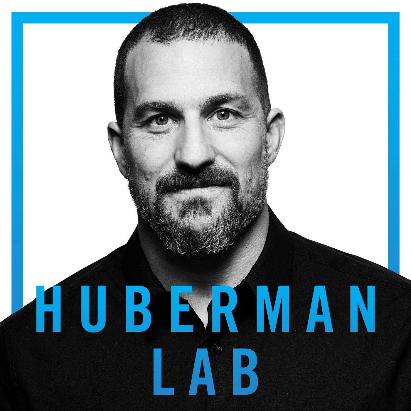 Huberman Lab (podcast) - Dr. Andrew Huberman | Listen Notes
