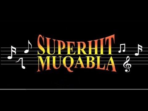 Superhit Muqabla - YouTube