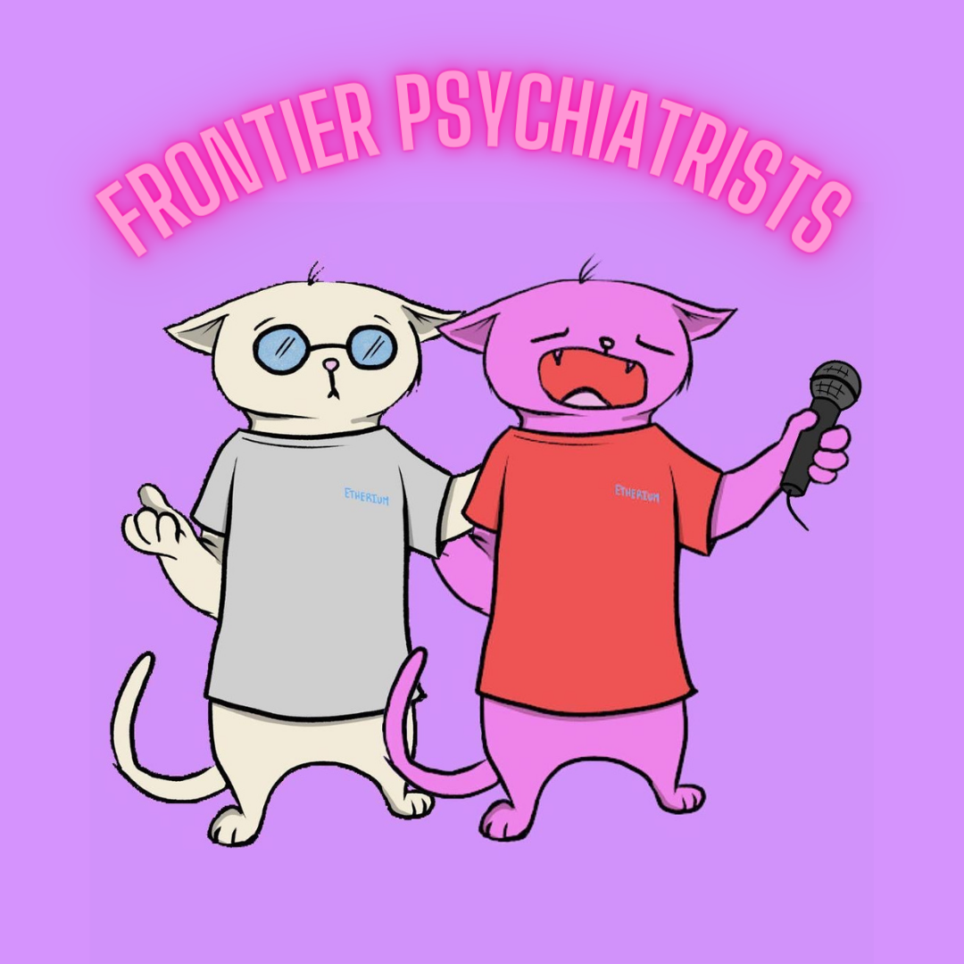 """two blazed cats on a purple background with the phrase """"Frontier Psychiatrists"""" above their head. One cat is bespectacled and wearing a grey Etherium t-shirt and the other is wearing a red Etherium T-shirt and holding a microphone"""