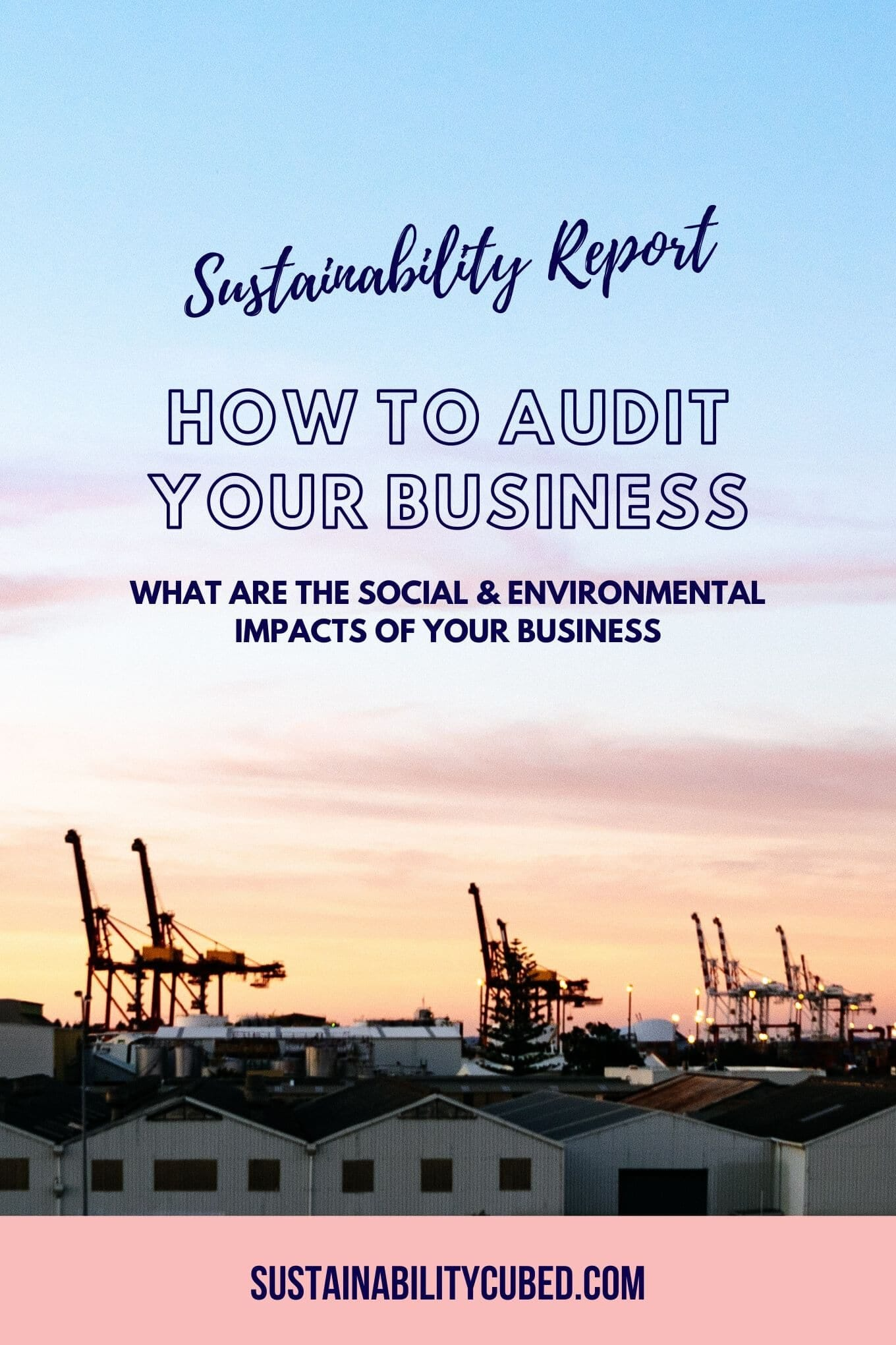 Sustainability Report for Sustainability Cubed