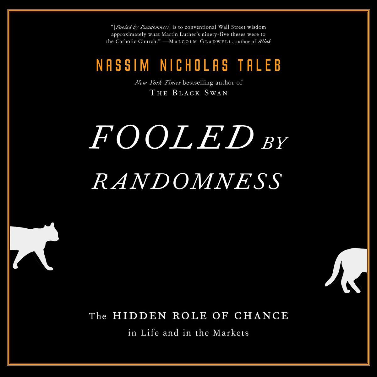 Fooled by Randomness Audiobook by Nassim Nicholas Taleb - 9781984841605 |  Rakuten Kobo United States