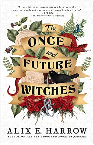 book cover of The Once and Future Witches by Alix E. Harrow