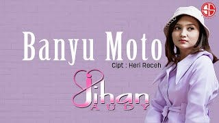 Download Lagu Jihan Audy Banyu Moto Mp3