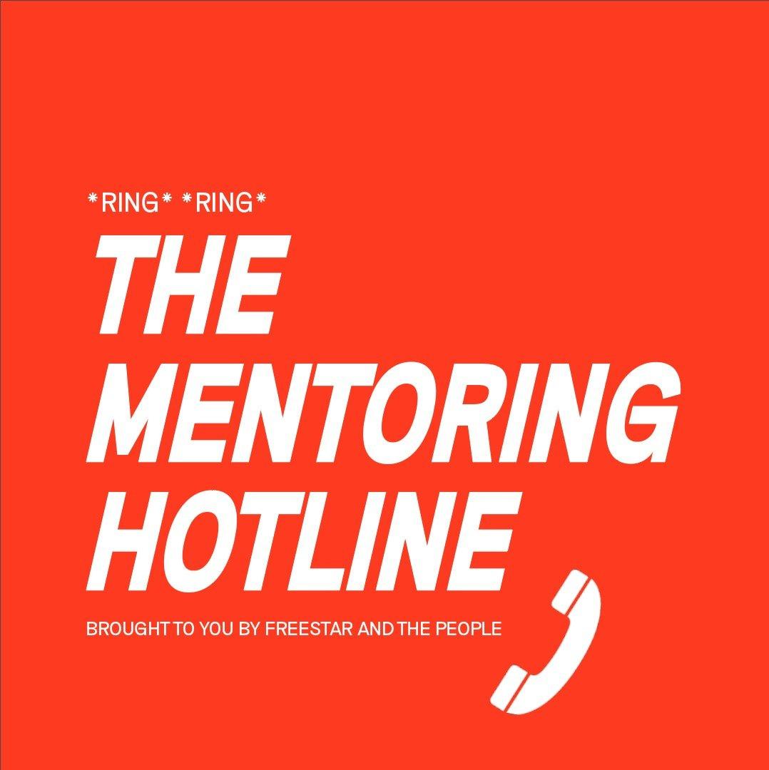 The Mentoring Hotline – Freestar