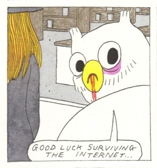 Good luck surviving the internet