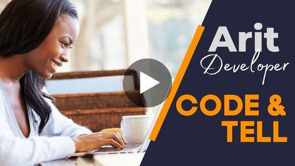CODE & TELL with Arit Developer
