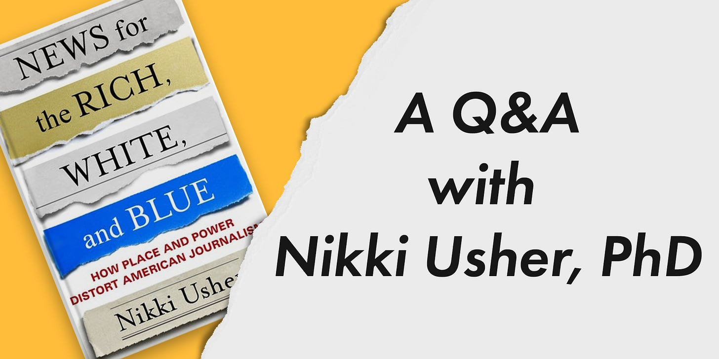 """Graphic that reads """"A Q&A with Nikki Usher, PhD, featuring cover of Usher's book."""