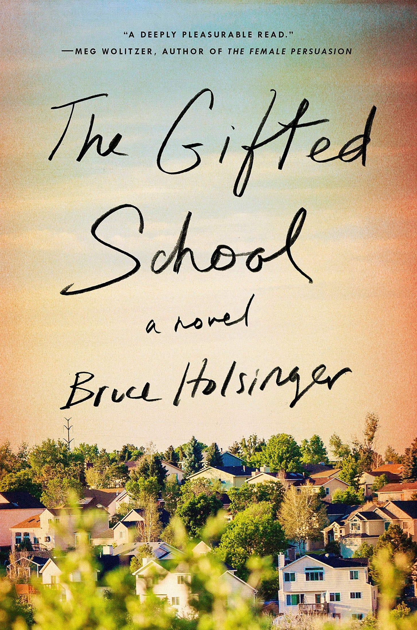 Amazon.com: The Gifted School: A Novel: 9780525534969: Holsinger, Bruce:  Books