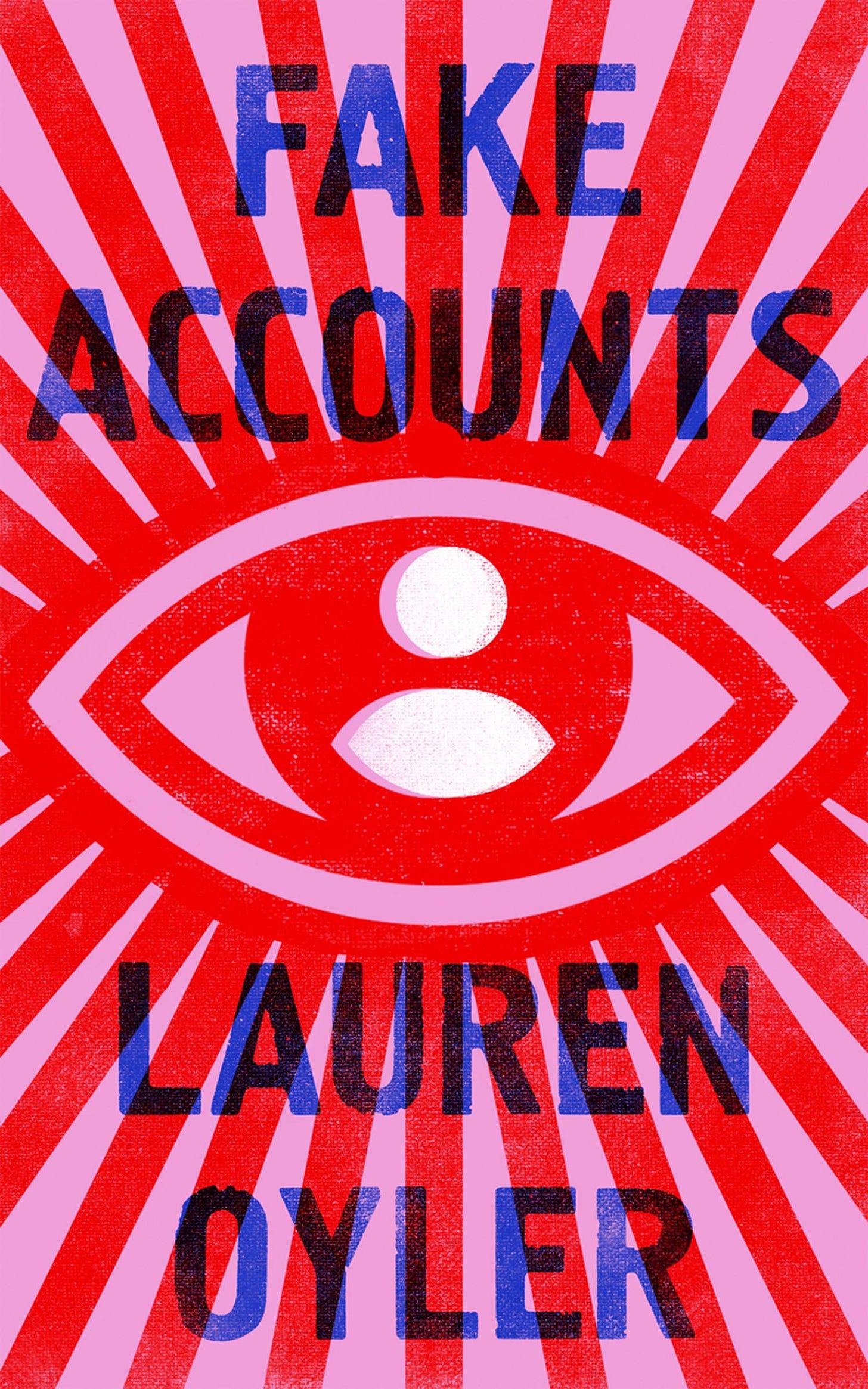 Fake Accounts: Oyler, Lauren: 9780008366520: Amazon.com: Books