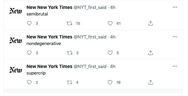 A screenshot of the Twitter account @NYT_first_said showing the three words that my article was the first to say: semibrutal, nondegenerative, and supercrip