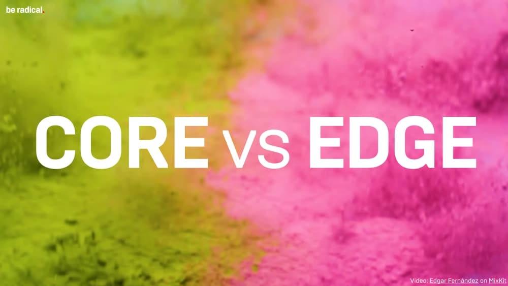 Core-Edge