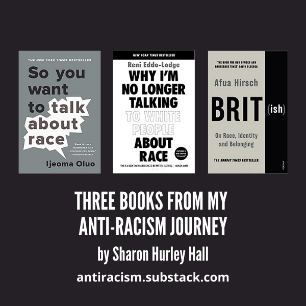3 Books From My Anti-Racism Journey