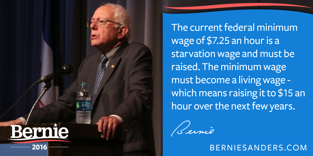 "Bernie Sanders on Twitter: ""We must raise the minimum wage to a livable wage.  #Bernie2016 http://t.co/qZSnfjiMTQ"""