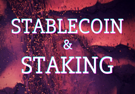 stablecoin & staking